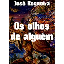 Os olhos de alguém (Portuguese Edition)