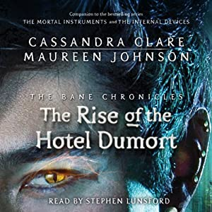 The Rise of the Hotel Dumort Hörbuch