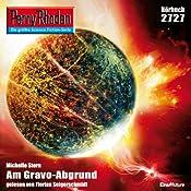 Am Gravo-Abgrund (Perry Rhodan 2727) | Michelle Stern