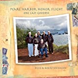 img - for Pearl Harbor Honor Flight: One Last Goodbye book / textbook / text book