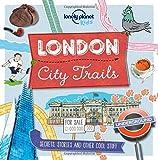 City Trails - London (Lonely Planet Kids City Trails)