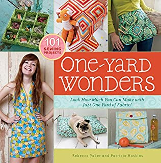 One-Yard Wonders: 101 Sewing Projects; Look How Much You Can Make with Just One Yard of Fabric! (1603424490) | Amazon Products