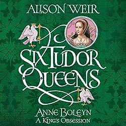 FREE FIRST CHAPTER: Six Tudor Queens: Anne Boleyn