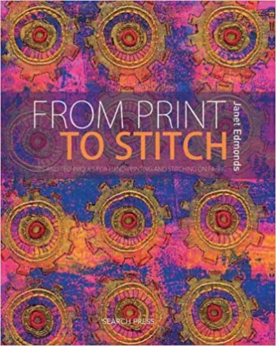 Download From Print to Stitch: Tips and Techniques for Hand-Printing and Stitching on Fabric PDF, azw (Kindle)