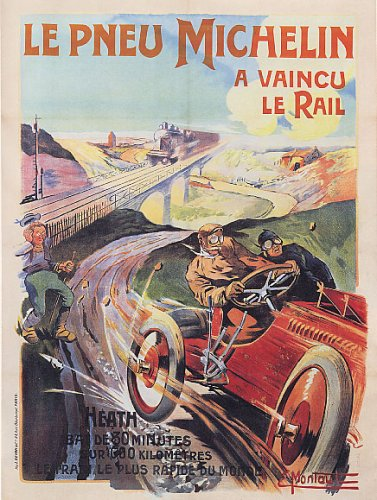 LE PNEU MICHELIN TIRE SPEEDING CAR WINNING THE RAIL TRAIN RACE FRENCH LARGE VINTAGE POSTER REPRO (Tire Winning Race)