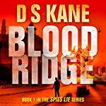 Bloodridge: Spies Lie Series, Volume 1 | DS Kane