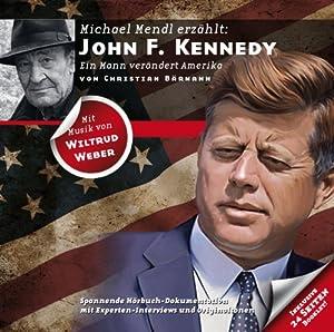John F. Kennedy: Ein Mann verändert Amerika (Zeitbrücke Wissen) Hörbuch