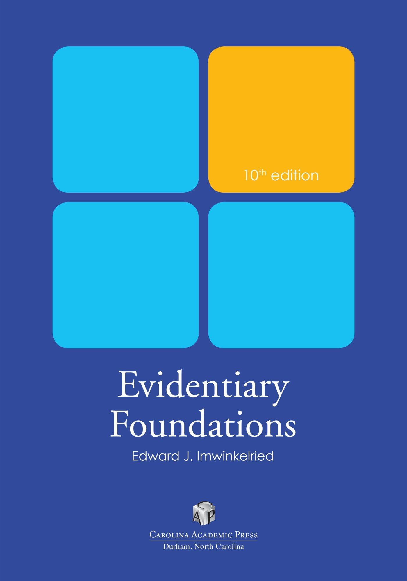 Evidentiary Foundations by Carolina Academic Press