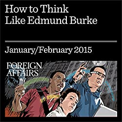 How to Think like Edmund Burke