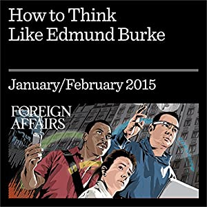 How to Think like Edmund Burke Periodical
