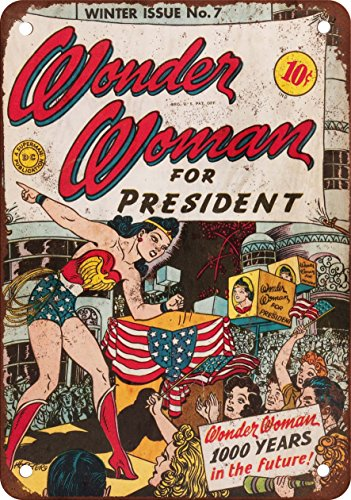 7 x 10 METAL SIGN - Wonder Woman for President - Vintage Look Reproduction