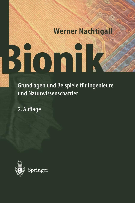 Bionik  Grundlagen Und Beispiele Für Ingenieure Und Naturwissenschaftler