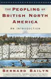 img - for The Peopling of British North America: An Introduction book / textbook / text book