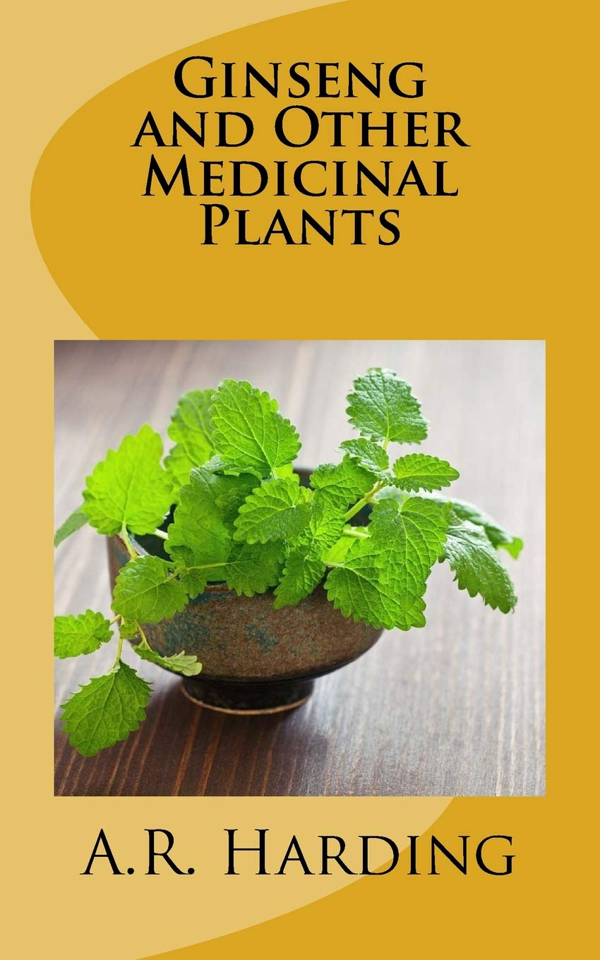 Ginseng and Other Medicinal Plants (Illustrated)