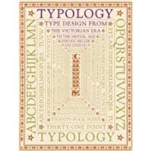 Typology: Type Design from the Victorian Era to the Digital Age