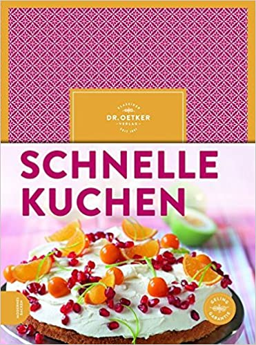 Dr Oetker Schnelle Kuchen Amazon De Oetker Bucher
