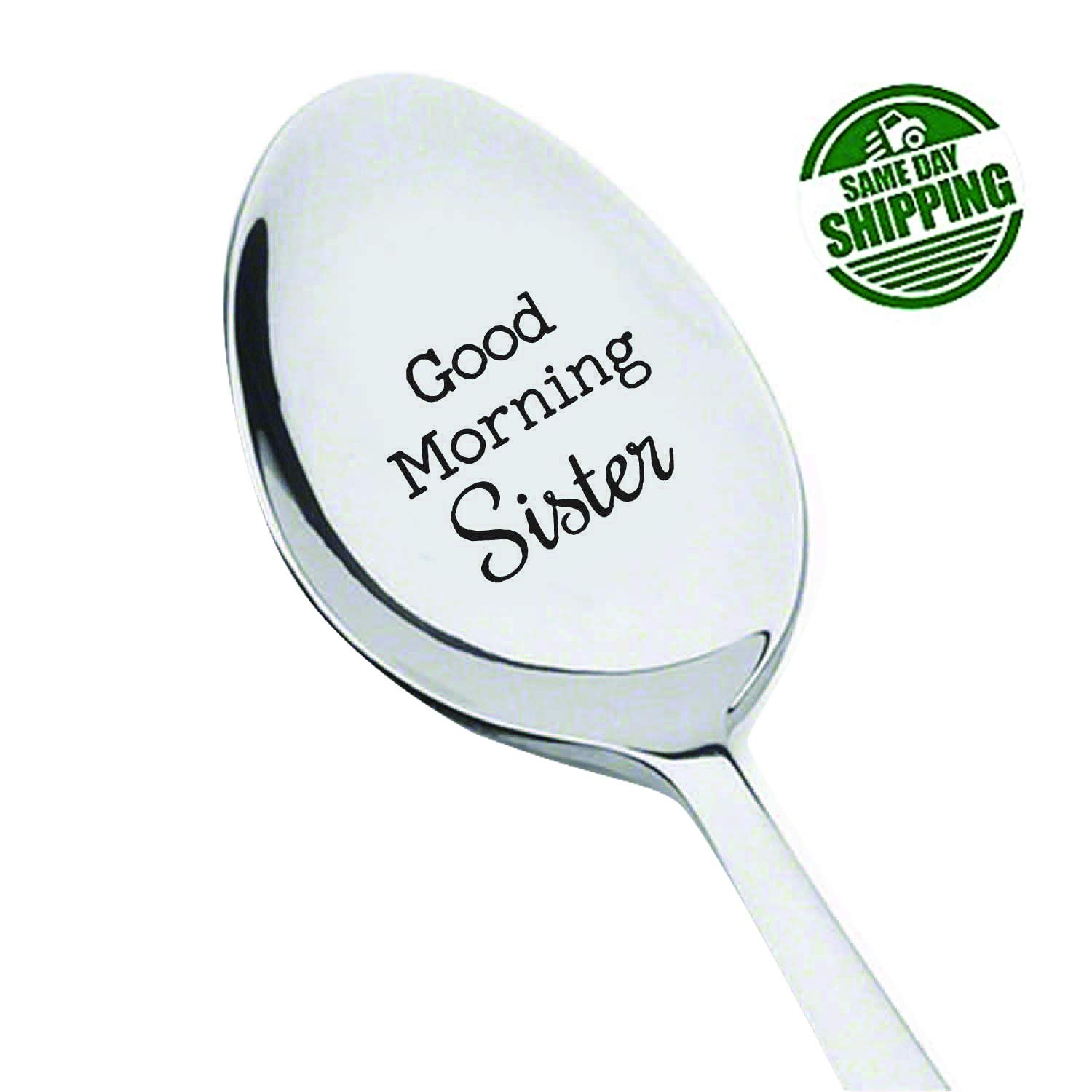 Amazoncom Good Morning Sister Spoon Sister Gift Sister In Law