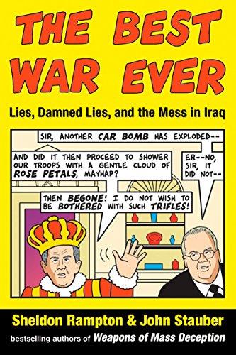 The Best War Ever: Lies, Damned Lies, and the Mess in Iraq (Best Political Speeches Ever)