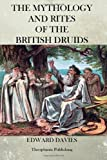 The Mythology and Rites of the British Druids, Edward Davies, 147008614X