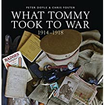 What Tommy Took to War: 1914–1918