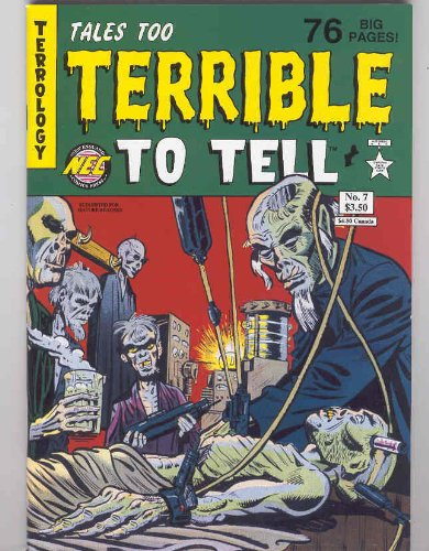 Tales Too Terrible to Tell Issue #7]()
