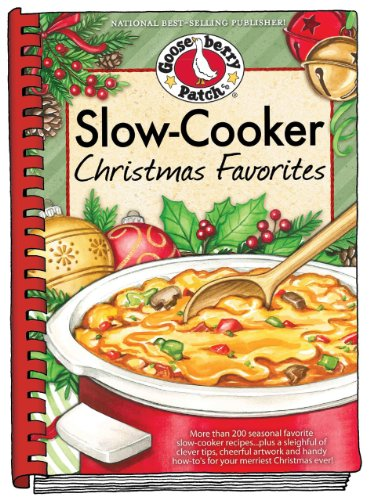 Slow-Cooker Christmas Favorites (Seasonal Cookbook Collection) by Gooseberry Patch
