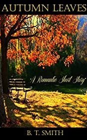 Autumn Leaves - A Romantic Short Read