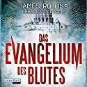 Das Evangelium des Blutes Audiobook by James Rollins, Rebecca Cantrell Narrated by Gordon Piedesack