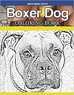 Amazon Boxer Dog Coloring Book 9781546606543 Mega Media Depot Books