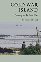 Cold War Island: Quemoy On The Front Line Paperback