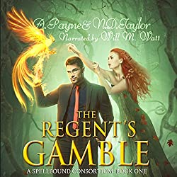 The Regent's Gamble