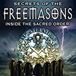 Secrets of the Freemasons: Inside the Sacred Order | Philip Gardiner