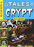 The EC Archives: Tales from the Crypt Volume 5 by Various (2014-11-11)