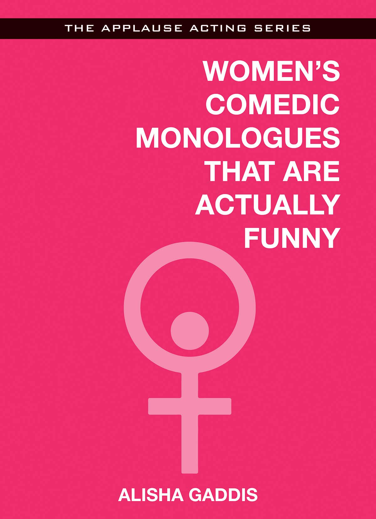 Women's Comedic Monologues That Are Actually Funny (Applause