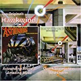 ASTOUNDING SOUNDS,AMAZING MUSIC/QUARK STRANGENESS AND CHARM by HAWKWIND