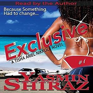 Exclusive: A Tisha Ariel Nikkole Novel, Book 1 Audiobook