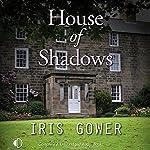 House of Shadows | Iris Gower