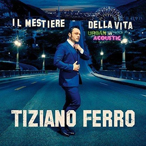 CD : Tiziano Ferro -  Il Mestiere Della Vita Urban Vs Acoust