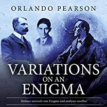 Variations on an Enigma: The Redacted Sherlock Holmes Audiobook by Orlando Pearson Narrated by Steve White