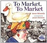 To Market, to Market, Anne Miranda, 0152163980