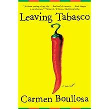 Leaving Tabasco: A Novel Dec 1, 2007