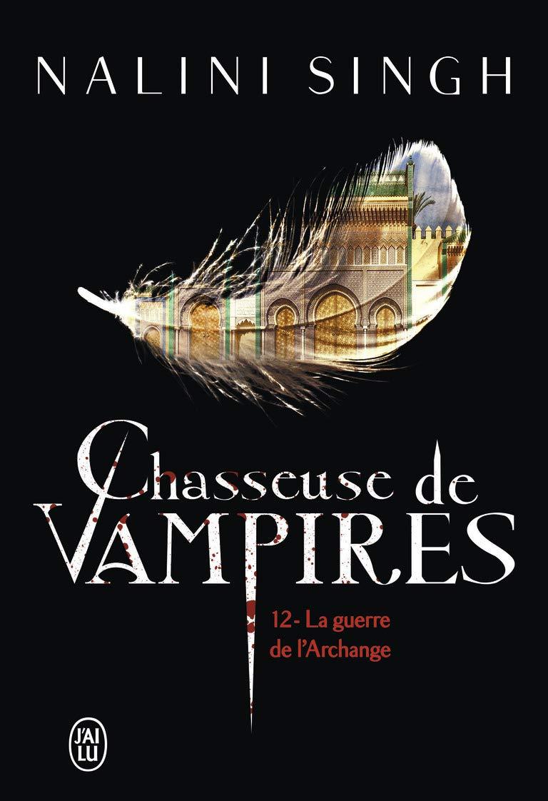Chasseuse de vampires - Tome 12 : La guerre de l'Archange de Nalini Singh 6190Z1nHh3L