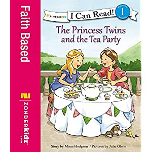 The Princess Twins and the Tea Party (I Can Read! / Princess Twins Series)
