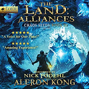 The Land: Alliances: A LitRPG Saga Audiobook