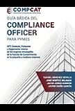Guía básica del Compliance Officer para pymes