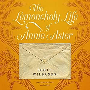 The Lemoncholy Life of Annie Aster Audiobook