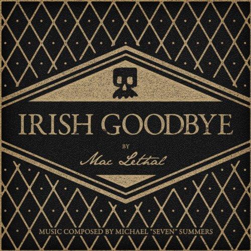 Irish Goodbye [Explicit]