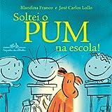 capa de Soltei O Pum Na Escola!