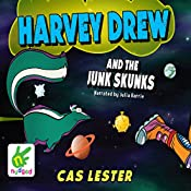 Harvey Drew and the Junk Skunks: Harvey Drew Adventures, Book 3 | Cas Lester
