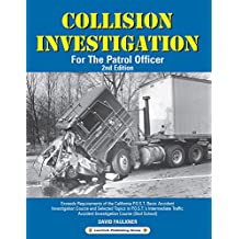 Collision Investigation: For The Patrol Officer